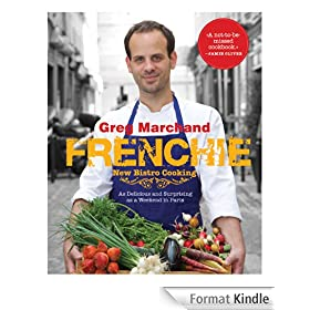 Frenchie: New Bistro Cooking (English Edition)