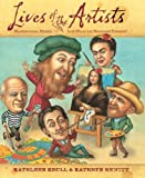 Lives of the Artists: Masterpieces, Messes (and What the Neighbors Thought) (0547519915) by Krull, Kathleen