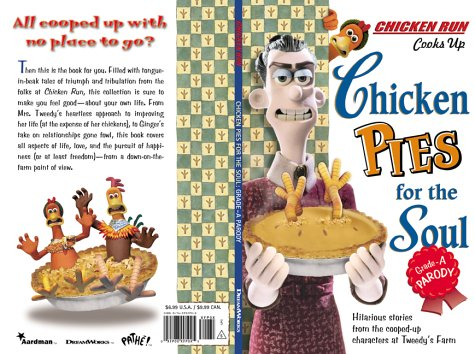 Chicken Chicken Chicken Chicken Run Chicken Pies For