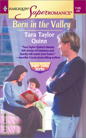 Born in the Valley: Shelter Valley Stories (Harlequin Superromance No. 1135), Tara Taylor Quinn