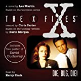 Les Martin The X-Files - Die, Bug, Die!