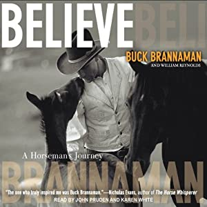 Believe: A Horseman's Journey | [Buck Brannaman, William Reynolds]