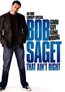 Saget;Bob That Aint Right