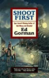 Shoot First (0425208214) by Gorman, Ed