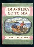 Tim and Lucy Go to Sea (0192795635) by Ardizzone, Edward