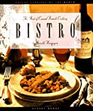 Bistro: The Best of Casual French Cooking (Casual Cuisines of the World)