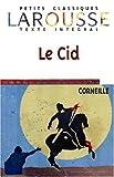 Le Cid (Petits Classiques) (French Edition)