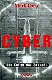 Cyber. Die Kultur der Zukunft.