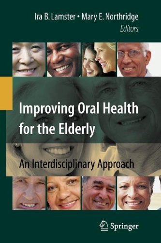 Improving Oral Health for the Elderly: An...