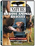 Nature: Heroic Animal Rescues