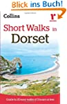 Short Walks in Dorset: Guide to 20 Ea...