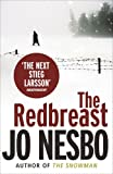 Jo Nesbo The Redbreast: A Harry Hole thriller (Oslo Sequence 1)