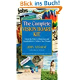 The Vision Board Book: How to Use the Power of Intention and Visualization to Manifest the Life of Y