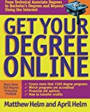 img - for Get Your Degree Online by Matthew Helm (2000-05-18) book / textbook / text book