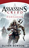 Assassin's Creed, tome 5 : Forsaken par Bowden