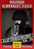 Image de Auftrag: Mord - Wegners schwerste Fälle (9. Teil): Hamburg Krimi