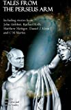 img - for Tales from the Perseus Arm (The Perseus Arm Anthologies) (Volume 1) book / textbook / text book