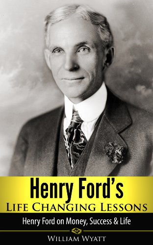 Henry Ford Biography and Life History