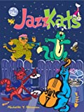 Jazz Kats Return