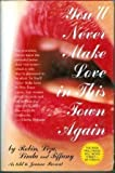 img - for You'll Never Make Love in This Town Again by Terrie Maxine Frankel (1996-03-03) book / textbook / text book