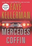 The Mercedes Coffin: A Decker and Lazarus Book (0061227331) by Kellerman, Faye
