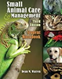 img - for Student Workbook for Warren's Small Animal Care and Management book / textbook / text book