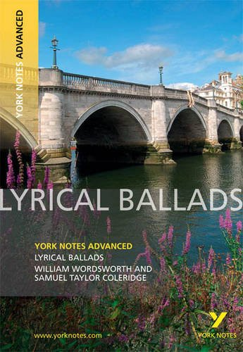Lyrical Ballads (York Notes Advanced)