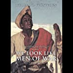 We Look Like Men of War | William R. Forstchen