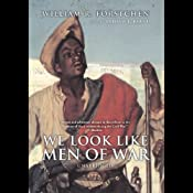 We Look Like Men of War | [William R. Forstchen]