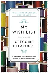 My Wish List: A Novel by Delacourt, Gregoire (2014) Paperback