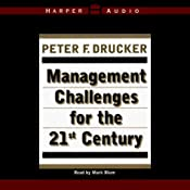 Management Challenges for the 21st Century | [Peter F. Drucker]