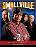Smallville: The Official Companion: Season 3 [SMALLVILLE M/TV -OS]