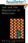 Law and the Regulation of Medicines