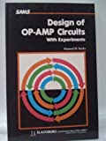 Design of Operational Amplifier Circuits: With Experiments