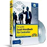 """Das gro�e Excel-Handbuch f�r Controller - umfangreiche CD mit fertigen L�sungen: Professionelle L�sungen (Kompendium / Handbuch)von """"Ignatz Schels"""""""