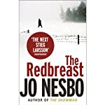 The Redbreast (       UNABRIDGED) by Jo Nesbø Narrated by Robin Sachs