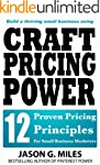 Craft Pricing Power - 12 Proven Prici...