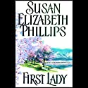 First Lady Audiobook by Susan Elizabeth Phillips Narrated by Anna Fields