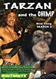Wild Thing Season 2: Tarzan & the Chimp [DVD]