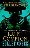 Ralph Compton: Bullet Creek