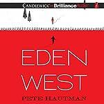 Eden West   Pete Hautman