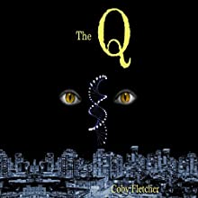 The Q Audiobook by Coby Fletcher Narrated by Tony Oliva