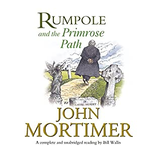 Rumpole and the Primrose Path Audiobook