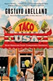 img - for Taco USA: How Mexican Food Conquered America book / textbook / text book