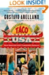 Taco USA: How Mexican Food Conquered...