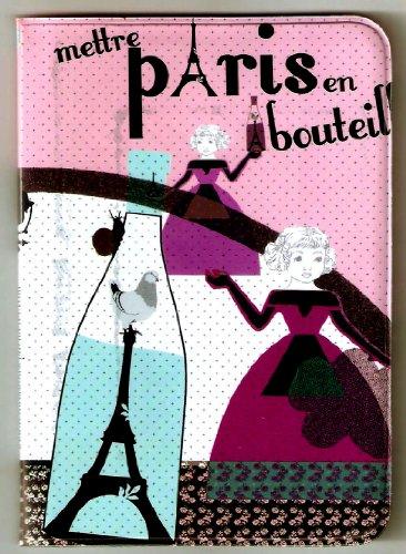 Paris Mettre Paris En Bouteil Eiffel Tower Passport Cover ~ Travel Accessory ~ No More Bent Corners