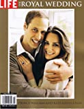 img - for Life The Royal Wedding (Prince William and Kate Middleton) book / textbook / text book