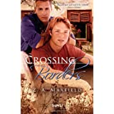 Crossing Bordersby Z. A. Maxfield