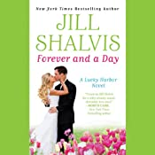 Forever and a Day: Lucky Harbor, Book 6 | [Jill Shalvis]