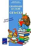 Grammaire-lecture CE1-CE2 : manuel